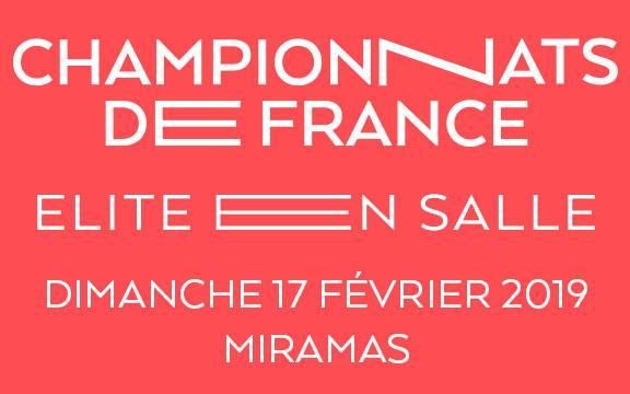 CHAMPIONNATS DE FRANCE ELITE EN SALLE 2019 - DIMANCHE