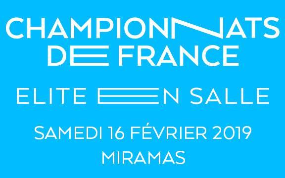 CHAMPIONNATS DE FRANCE ELITE EN SALLE 2019 - SAMEDI