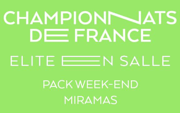 CHAMPIONNATS DE FRANCE ELITE EN SALLE 2019 - PACK WEEK-END